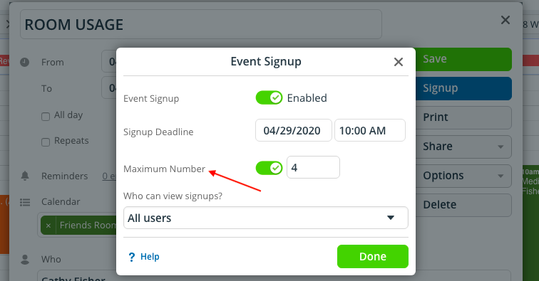 limit signups on any event by setting a maximum number of signups